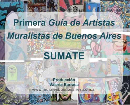 Primera Guia de Artistas Muralistas de Buenos Aires