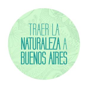 Traer la Naturaleza a Buenos Aires